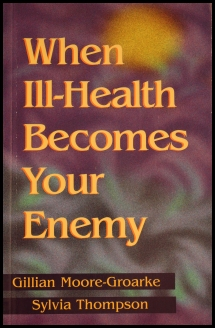 when-ill-health-becomes-your-enemy